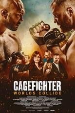 Póster Cagefighter: Worlds Collide (1080p)