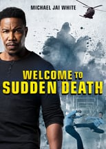 Póster Welcome to Sudden Death (1080p)