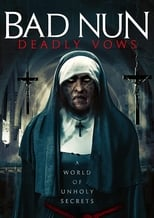 Póster Bad Nun: Deadly Vows (720p)