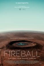 Póster Fireball: Visitors From Darker Worlds (720p)