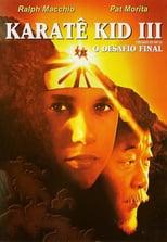 Póster Karate Kid III: El desafío final (720p)