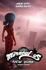 Póster Mundo Miraculous: Nueva York, Héroes Unidos (720p)