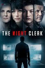 Póster The Night Clerk (720p)