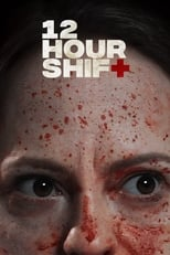 Póster 12 Hour Shift (720p)
