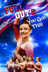 Póster Full Out 2: You Got This! (720p)