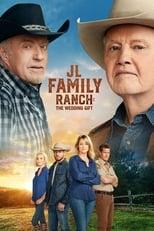 Póster JL Family Ranch: El regalo de bodas (720p)