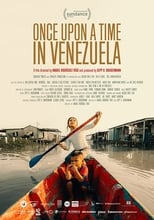 Póster Once Upon A Time in Venezuela (720p)