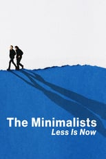 Póster The Minimalists: Less Is Now (720p)