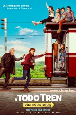 Póster A todo tren: destino Asturias