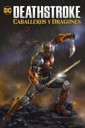 Póster Deathstroke: Caballeros y Dragones